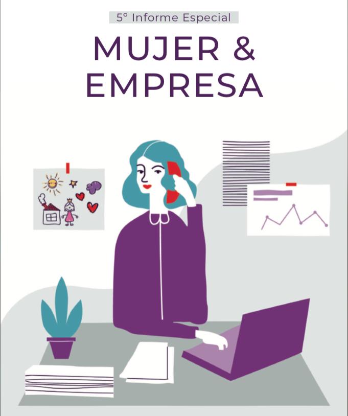 5º Informe Especial Mujer & Empresa