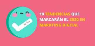Tendencias en comunicación y marketing digital 2020